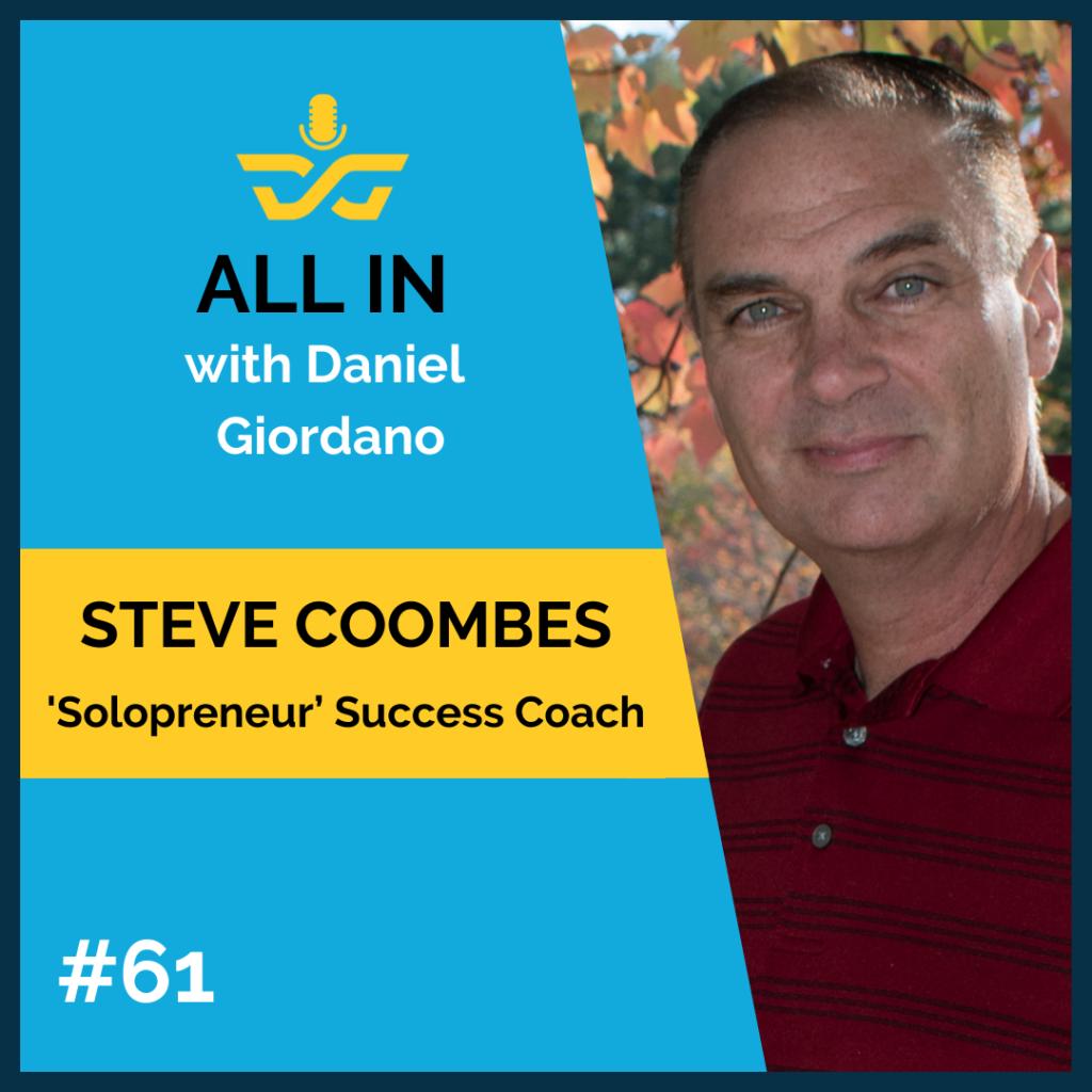 61: Steve Coombes – 'Solopreneur' Success coach