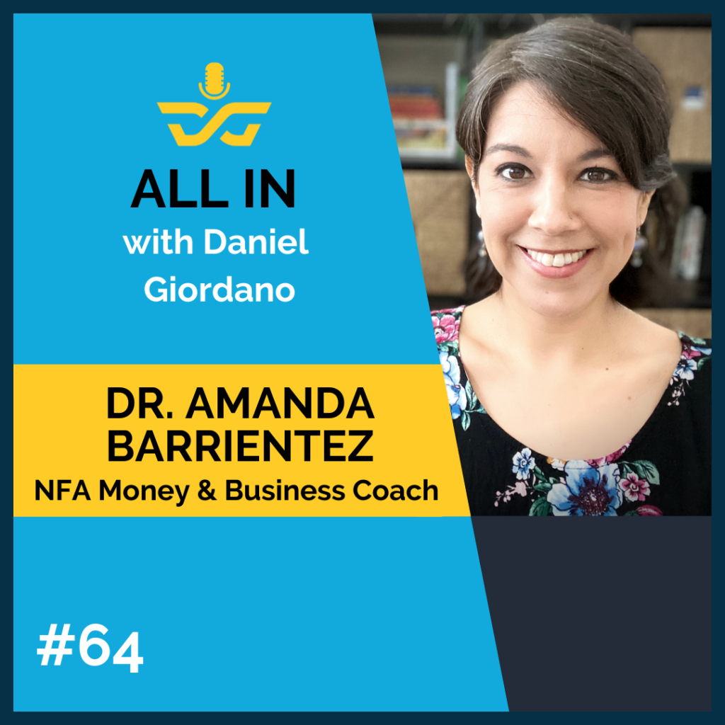 64: Dr. Amanda Barrientez of NFA Money & Business Coaching