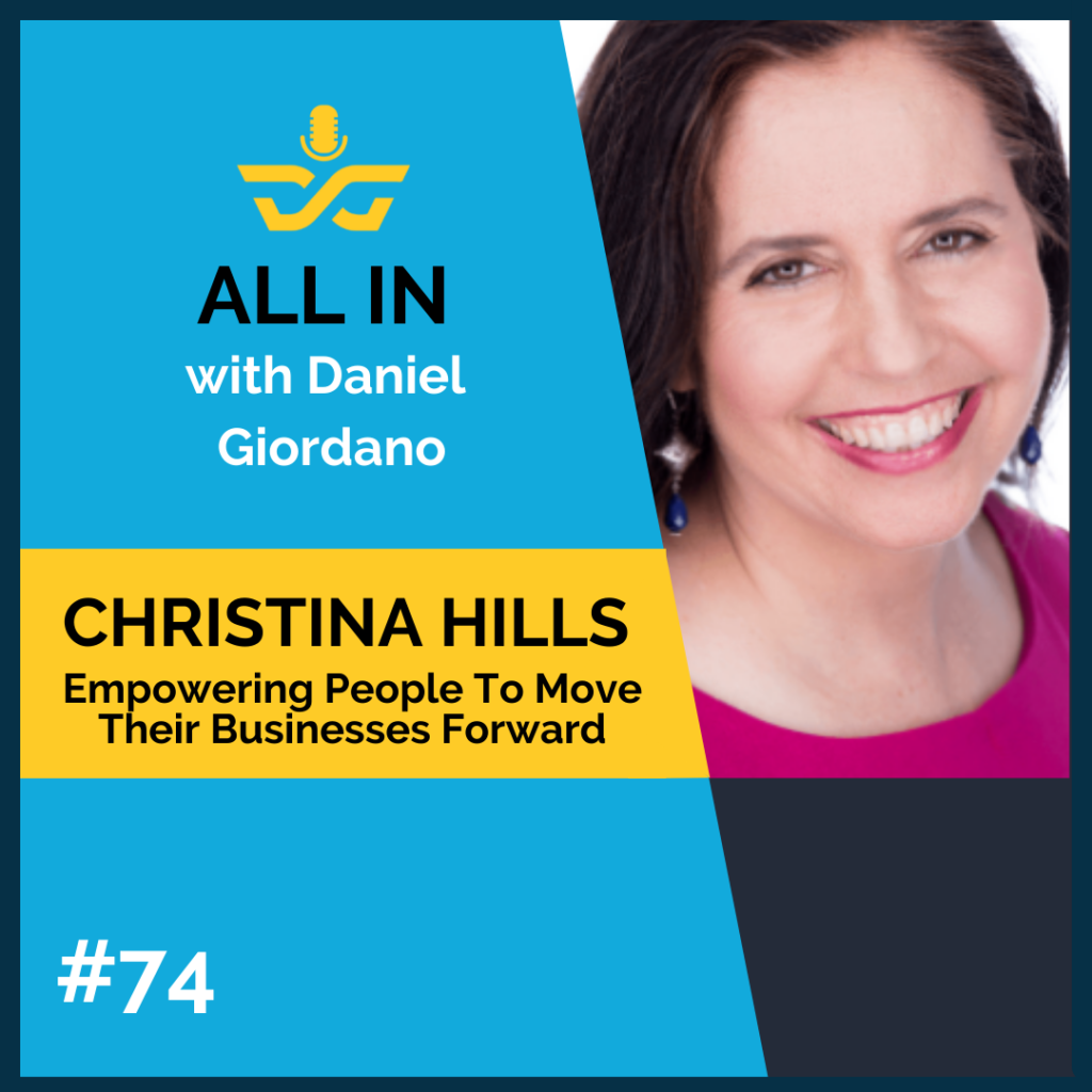74: Christina Hills, Empowering People to Move Their Business Forward
