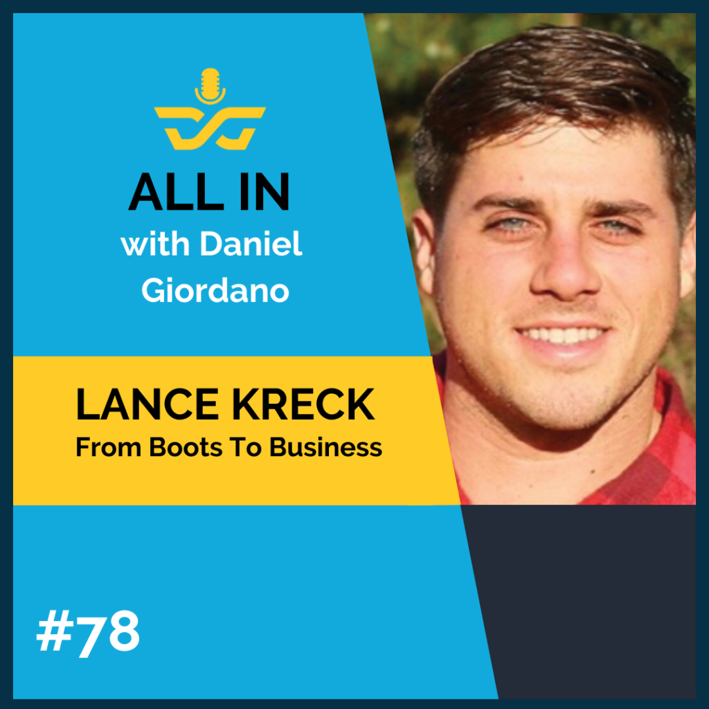 78: Lance Krek, From Boots to Business