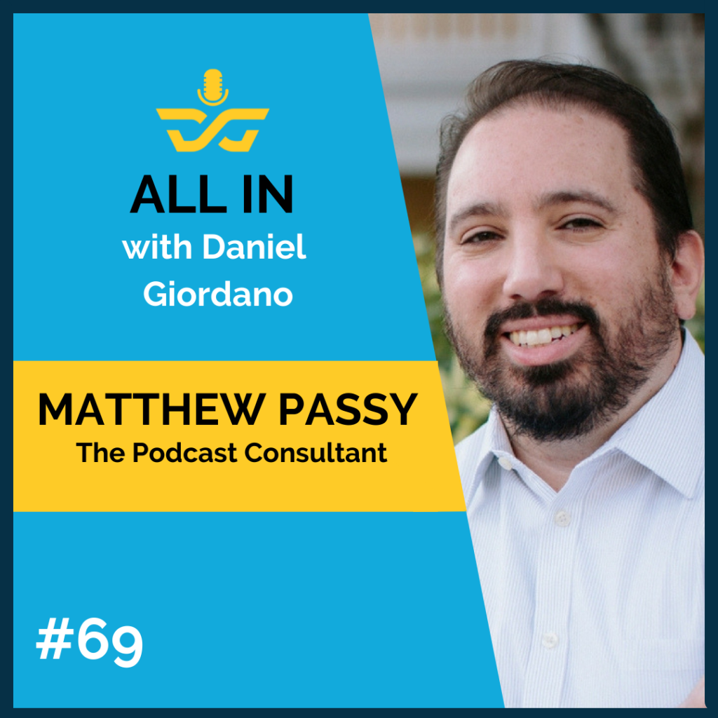 69: Mathew Passy, The Podcast Consultant